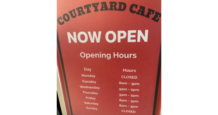 Courtyard Cafe opening times